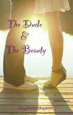 The Dude & The Beauty Series by lazyakabookworm