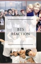 BTS ~ RÉACTIONS  by UneFilleSimple_Exe