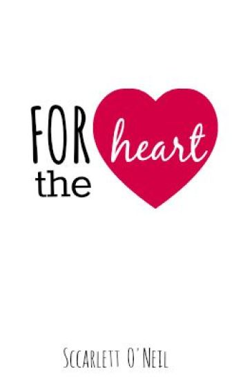 For the heart
