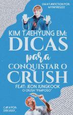 Dicas Para Conquistar o Crush {{ Kth+Jjk }} by myinfireszzz