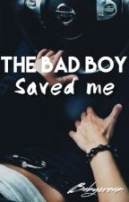 The bad boy saved me by Babycream