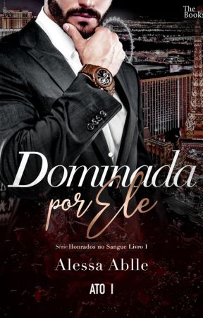 Dominada Por Ele (Lawless 1) by AlessaAblle
