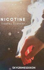 Nicotine • Tradley Evanson  by SkyGrimesDixon