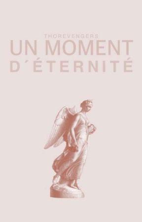 Un moment d'éternité by WithoutAnyRegrets