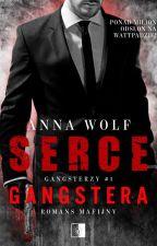 Serce gangstera ✔️ by ciachaa