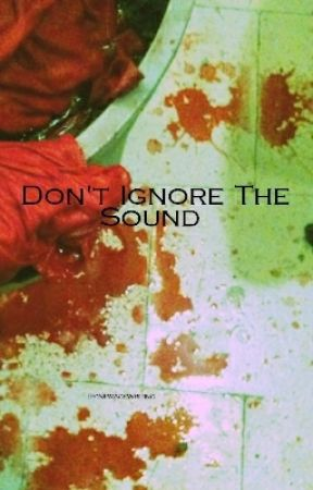 Don't Ignore the Sound by NewAgeWriting