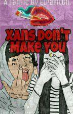 Xans Don't Make You • Lil Xan by Elpapilon