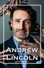 Andrew Lincoln by jeffrxy-dm