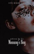 Mommy's boy ♡ Mommy Kink! [mgc] | ✓ by finkykinky