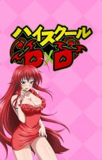 Forgotten Love (HighSchool DxD Fan-Fic)  (Rias x Male Reader) by DarkFictionDude