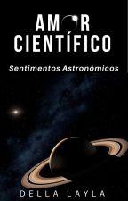 Amor Científico by DellaLayla