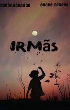 IRMÃS  by user34631461