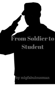 From Soldier to Student (RWBY x Male Reader) - mlgfabulousman - Wattpad