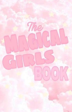 The Magical Girl Book by cherrii_coke