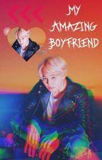 My Amazing Boyfriend [ Park Jimin FF ] by KlassifiedMD