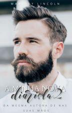 A Minha Nova Diarista - 2 by autoramarjorylincoln