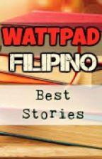 WATTPAD: Filipino Best Stories by filipino_story