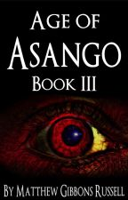 Age of Asango Book III by Mathias2000