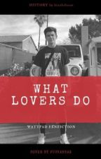 what lovers do | hayes g.  by _bizzleforus