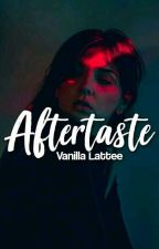 Aftertaste by VanillaLattee_