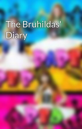 The Bruhildas' Diary by bruhildas2012