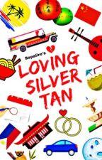 Loving Silver Tan | #Wattys2018 by SOPALIRE