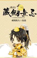 (Ỷ Thiên đồng nhân) Tàng kiếm Vô Kỵ - Giới Yên Chân Nhân by hanxiayue2012