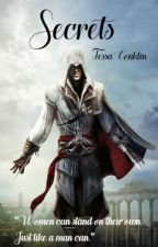 Secrets (Assassin's Creed II Fan Fiction) by Secretquietlygirl