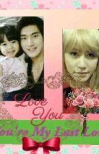 You're My Last Love by Shixun_XiaoLu