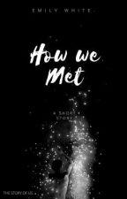 How We Met by Fledermaus2014