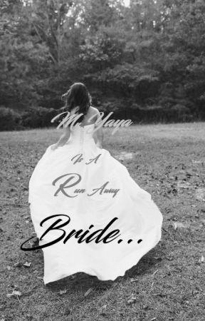 My Yaya Is A Run Away Bride by fluffyEah