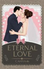 Eternal Love #2 Klein Series (Open Po)beberapa Part Di Hapus by cahya46