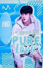 Pure Love [AllJin] by Eojjeonkukk