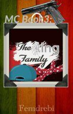 MC Book3: The King Family [STILL REVISING] by Femdrebi