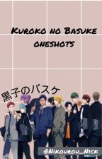 Kuroko No Basket × Reader Oneshots by Nikourou_Nick