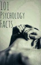 101 Psychology Facts by Teenage_Mind