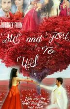 Journey from 'ME' And 'You' To 'US' by Chhavi2097