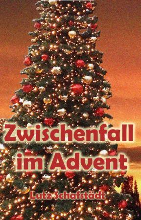 Zwischenfall im Advent by LutzSchafstaedt