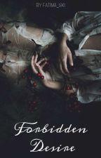 Forbidden Desire by fatima_sk1