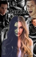 Lia Parker (TVD Fanfiction) #WordsAward2018 by nike1002