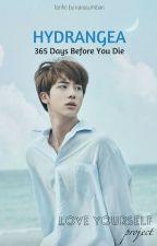 [Love Yourself] Hydrangea - 365 Days Before You Die by karasuhibari