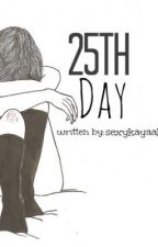 25th Day by sexykayaako