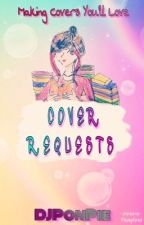 Cover Requests by DJPonPie