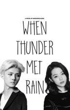When Thunder Met Rain by mundongsaging