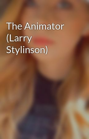 The Animator (Larry Stylinson) by beautifulnightmare2