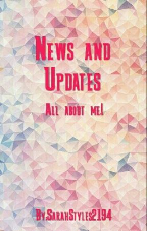 News and Updates by SarahStyles2194