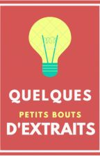 Quelques petits bouts d'extraits... by Kyunoitami