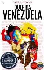 Querida Venezuela by WhenPaoEscribe