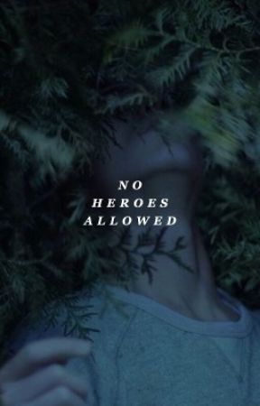 no heroes allowed  ( isaac lahey. ) by neiljostens