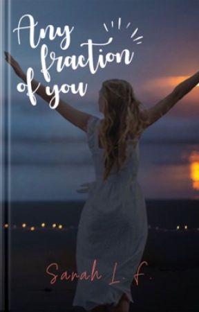 ANY FRACTION OF YOU - Degustação  by sarahlf09